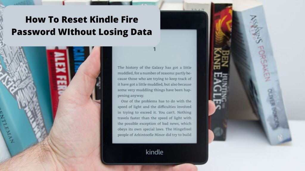 Reset Kindle Fire Password WIthout Losing Data   Call +1